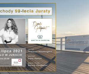 Obchody 90-lecia istnienia Juraty. Koncert Ireny Santor, pokaz mody Doroty Goldpoint i wiele więcej.