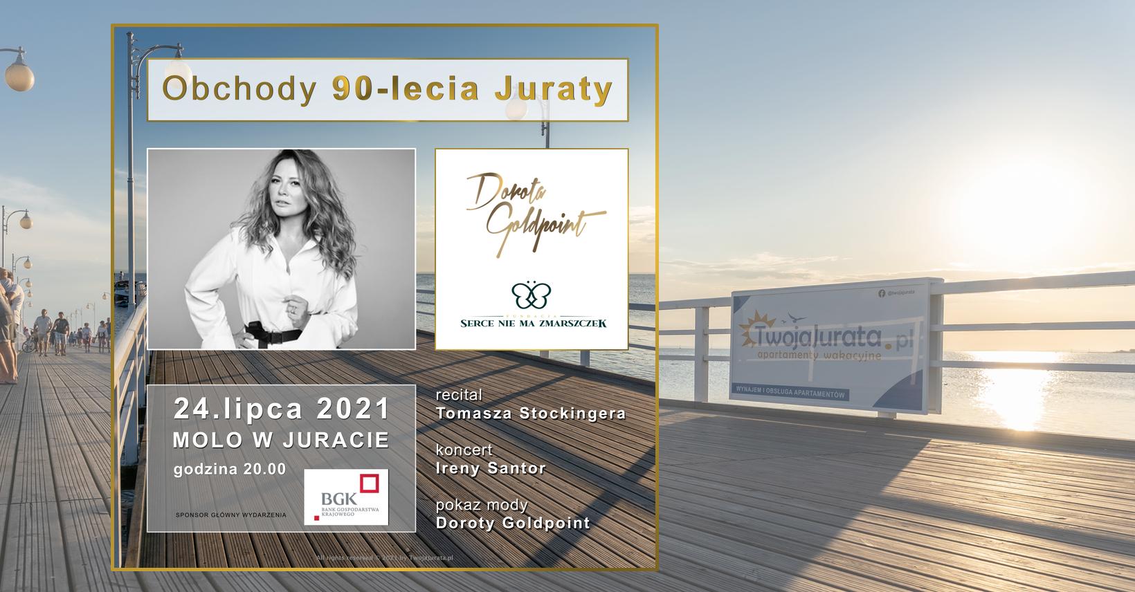 Przeczytaj więcej o artykule Obchody 90-lecia istnienia Juraty. Koncert Ireny Santor, pokaz mody Doroty Goldpoint i wiele więcej.